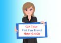 Giá Tour tại Viet Fun Travel có tốt không?