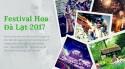 Tổng hợp thông tin Lễ Hội Festival Hoa Đà Lạt 2017 (Cuối 2017, đầu 2018) từ A đến Z