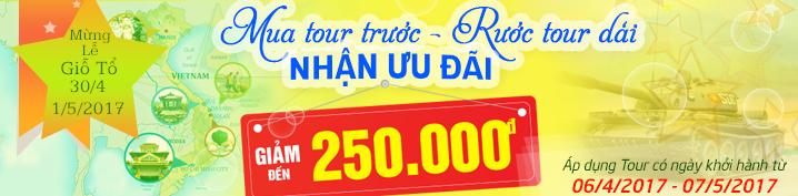 Tour Du Lịch Lễ Giỗ Tổ - 30/4-1/5/2017