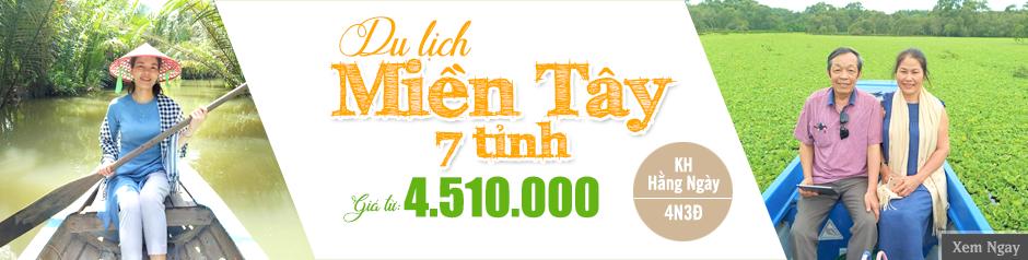 Tour 7 Tỉnh MIỀN TÂY 4 Ngày | Mỹ Tho - Bến Tre - Châu Đốc - Cần Thơ - Cà Mau - Bạc Liêu - Sóc Trăng