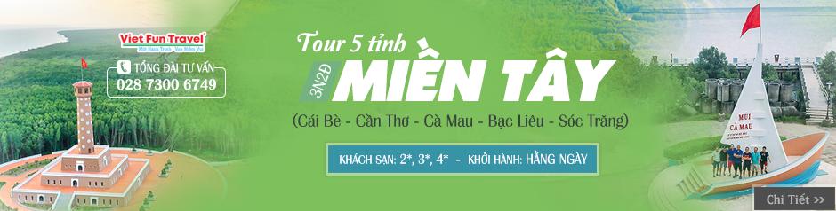 Tour 5 Tỉnh MIỀN TÂY - Vườn Trái Cây 3 Ngày | Cái Bè - Cần Thơ - Cà Mau - Bạc Liêu - Sóc Trăng