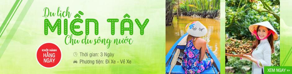 Tour 6 Tỉnh MIỀN TÂY 3 Ngày | Mỹ Tho - Bến Tre - Cần Thơ - Cà Mau - Bạc Liêu - Sóc Trăng